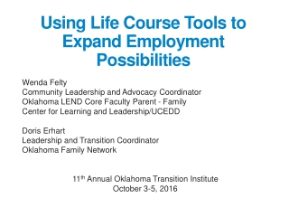 Using Life Course Tools to Expand Employment Possibilities