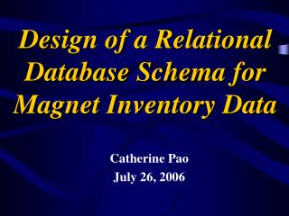 Design of a Relational Database Schema for Magnet Inventory Data
