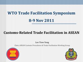 WTO Trade Facilitation Symposium  8-9 Nov 2011