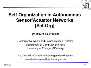 Self-Organization in Autonomous Sensor/Actuator Networks [SelfOrg]