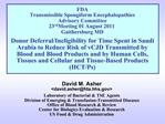 FDA Transmissible Spongiform Encephalopathies Advisory Committee 23rd Meeting 01 August 2011 Gaithersburg MD  Donor Defe