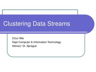 Clustering Data Streams