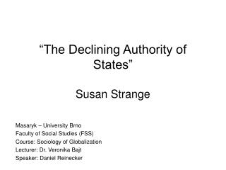 """The Declining Authority of States"" Susan Strange"