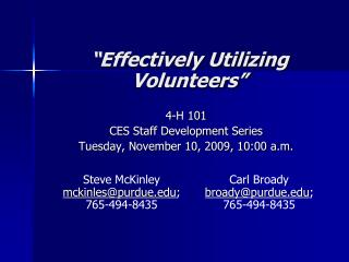 """Effectively Utilizing Volunteers"""