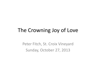 The Crowning Joy of Love