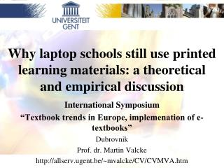 Why laptop schools still use printed learning materials: a theoretical and empirical discussion