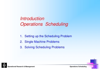 Introduction  Operations  Scheduling