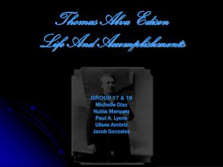 Thomas Alva Edison Life And Accomplishments
