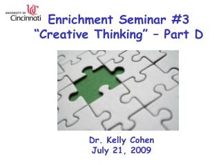 """Enrichment Seminar #3 """"Creative Thinking"""" – Part D"""