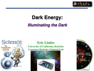 Dark Energy:    Illuminating the Dark