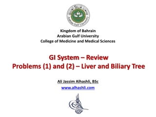 Kingdom of Bahrain Arabian Gulf University College of Medicine and Medical Sciences