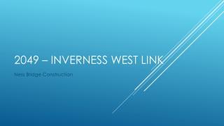 2049 – Inverness West Link