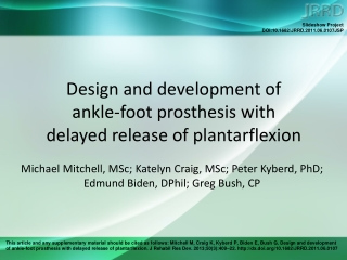Design and development of  ankle-foot prosthesis with  delayed release of plantarflexion