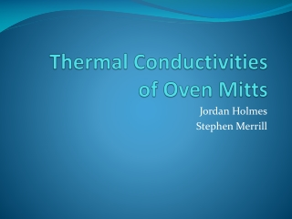 Thermal Conductivities  of Oven Mitts