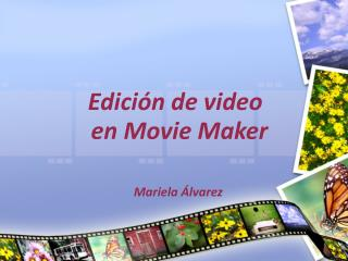 Edición de video en Movie Maker