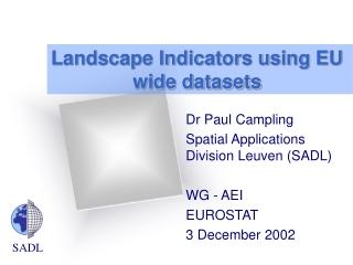 Landscape Indicators using EU wide datasets