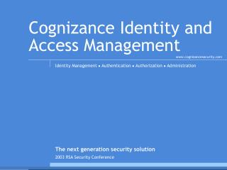Cognizance Identity and Access Management