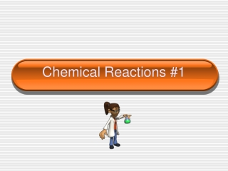 Chemical Reactions #1
