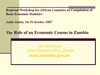 Litia Simbangala Central Statistical Office, Zambia zamstats.zm
