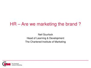 HR – Are we marketing the brand ?