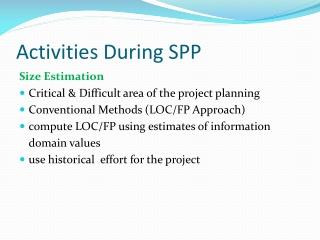 Activities During SPP