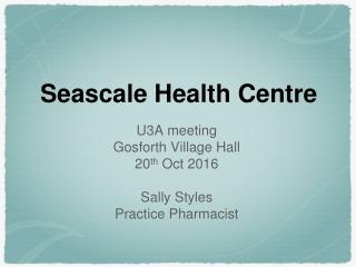 Seascale Health Centre