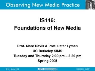 Observing New Media Practice