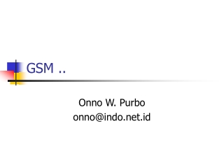 GSM ..