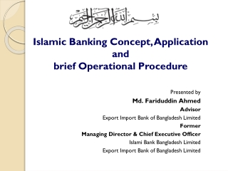 Islamic Banking Concept, Application and  brief Operational Procedure