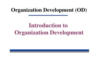Organization Development (OD)