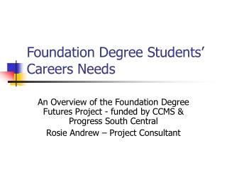 Foundation Degree Students' Careers Needs