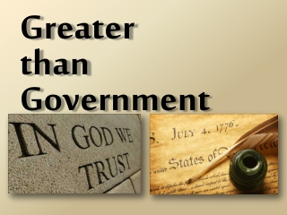 Greater  than Government