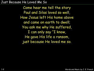 Just Because He Loved Me So