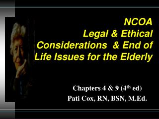 NCOA Legal & Ethical Considerations  & End of Life Issues for the Elderly