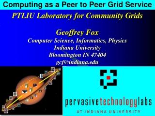 Computing as a Peer to Peer Grid Service