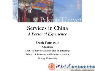 Services in China A Personal Experience