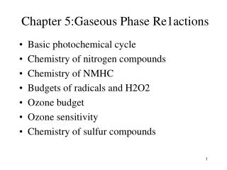 Chapter 5:Gaseous Phase Re 1 actions