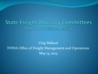 State Freight Advisory Committees MAP-21 Provisions Review