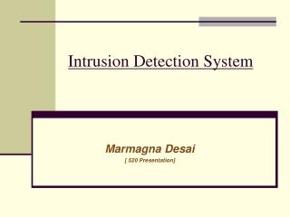 Intrusion Detection System