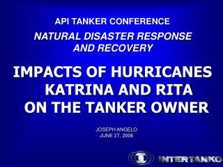 API TANKER CONFERENCE NATURAL DISASTER RESPONSE AND RECOVERY