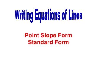 Point Slope Form Standard Form