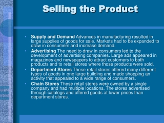 Selling the Product