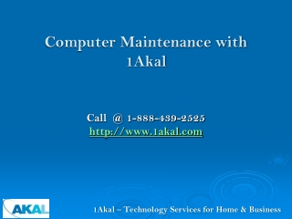 Computer Maintenance with 1Akal