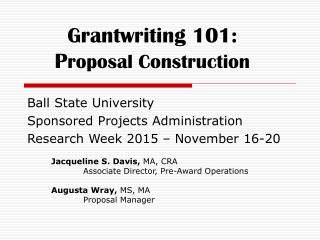 Grantwriting 101: P roposal Construction