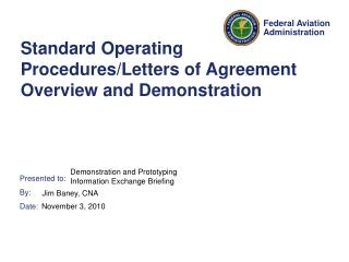 Standard Operating Procedures/Letters of Agreement Overview and Demonstration