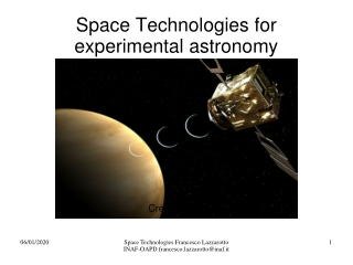Space Technologies for experimental astronomy