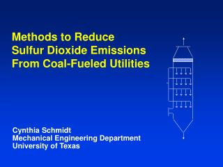 Methods to Reduce Sulfur Dioxide Emissions From Coal-Fueled Utilities