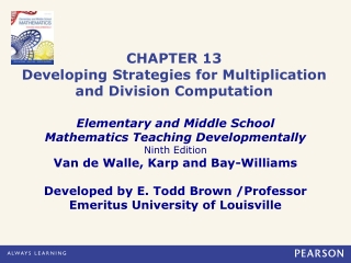 CHAPTER 13 Developing Strategies for Multiplication and Division Computation