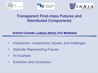 Transparent First-class Futures and  Distributed Components