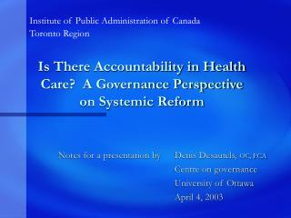 Is There Accountability in Health Care?  A Governance Perspective on Systemic Reform